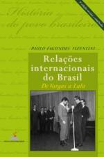 Relaçoes Internacionais do Brasil de Vargas a Lula