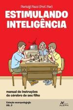Estimulando Inteligência - Coleção Neuropedagogia - Volume 2