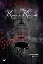 Kara e Kmam - Segredos de Alma e Sangue