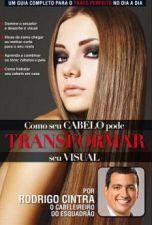 Como seu cabelo pode transformar o seu visual