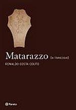 Matarazzo: a Travessia - Vol. 1