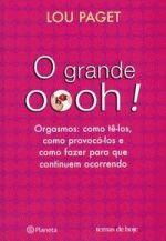 GRANDE OOOH!, O