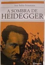 A Sombra de Heidegger