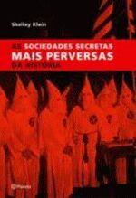 As Sociedades Secretas Mais Perversas da História
