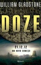Doze 21.12.12 Um Novo Começo - 1ª Ed. 2012