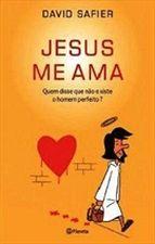 Jesus Me Ama 1ª Ed. 2012