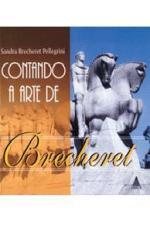 Contando a Arte de Brecheret