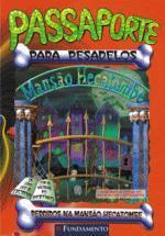 Passaporte para Pesadelos: Perdidos na Mansão Hecatombe - Vol. 1