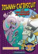Johnny Catbiscuit e os Tentáculos da Perdicão - Vol.. 3