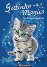 Gatinho Mágico - 1ª Edição: Confusões Em Dobro