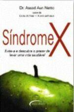 Síndrome X Evite-a e Descubra o Prazer de Levar Uma Vida Saudável