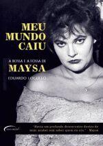 Maysa: Meu Mundo Caiu