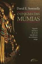 Enigma das Múmias, o