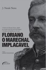 FLORIANO O MARECHAL IMPLACAVEL