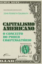 Capitalismo Americano - o Conceito do Poder Compensatório
