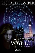 Profecia Voynich, A - Crianca Indigo