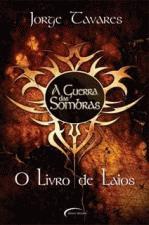 GUERRA DAS SOMBRAS, A - VOL.3 - O LIVRO DE LAIOS