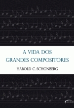 A Vida dos Grandes Compositores