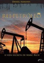 Rei do Petróleo - a Vida Secreta de March Rich
