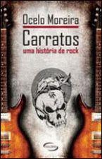 Carratos uma História de Rock