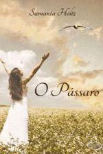 O Passaro