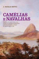 Camélias e Navalhas