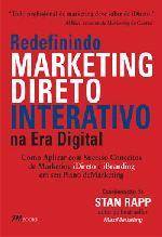 Redefinindo Marketing Direto Interativo: Na Era Digital