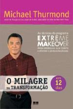O Milagre da Transformação Em 12 Dias