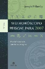 Seu Horóscopo Pessoal Para 2007