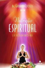 Nutrição Espiritual e a Dieta do Arco-Íris