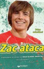 Zac Ataca - a Biografia do Astro do High Scholl Musical