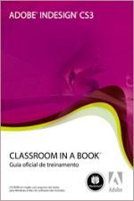 Indesign Cs3 - Classroom In a Book CD-ROM 1º Ed.2008
