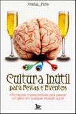 Cultura Inutil para Festas e Eventos