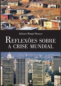 Reflexões Sobre a Crise Mundial
