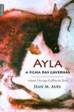 Ayla, a Filha das Cavernas - Vol.1 - Saga Os Filhos da Terra - Edicão de Bolso