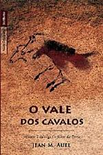 O Vale dos Cavalos Volume 2 da Saga os Filhos da Terra- Bolso