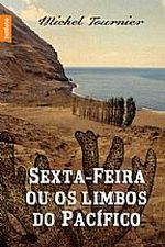 SEXTA-FEIRA OU OS LIMBOS DO PACIFICO