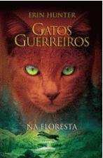 Gatos Guerreiros: Na Floresta