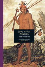 Cenas da Vida Amazônica - Colecao Contistas e Cronistas do Brasil