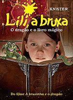 Lili, a bruxa, o dragão e o livro mágico