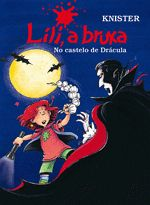 Lili, a Bruxa - No Castelo de Dracula - 1ª Ed. 2011