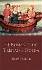Romance de Tristão e Isolda, O: Literatura e Teoria Literária
