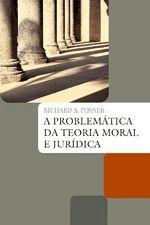 Problemática da Teoria Moral e Jurídica, A