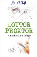 Doutor Proktor - A Banheira do Tempo