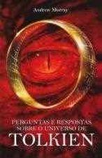Perguntas e Respostas Sobre o Universo de Tolkien