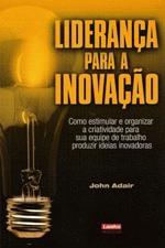 Liderança Para A Inovação