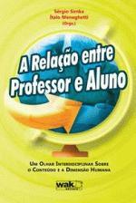 Relação entre Professor e Aluno, A