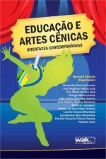 Educacao e Artes Cenicas Interfaces Contemporaneas