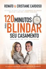 120 Minutos para Blindar seu Casamento - 1ª Edição