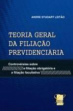 Teoria Geral da Filiação Previdenciária